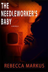 The Needleworker's Baby