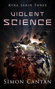 Violent Science