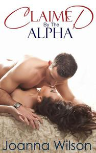 Claimed by the Alpha - A Paranormal Fated Mates Werewolf Romance