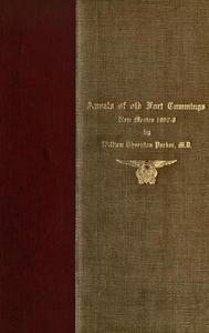 Annals of Old Fort Cummings, New Mexico 1867-1868