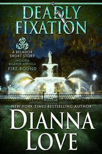 Deadly Fixation: Belador short story