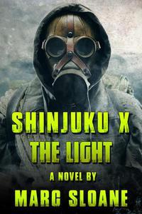 Shinjuku X: The Light