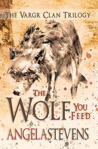 The Wolf You Feed