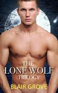 The Lone Wolf Trilogy (Gay Werewolves and Shifters Boxed Set)