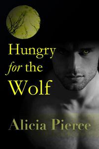 Hungry for the Wolf (BBW Werewolf Erotica)