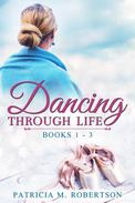 Dancing through Life Box Set