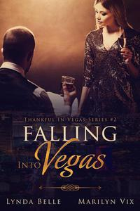 Falling Into Vegas