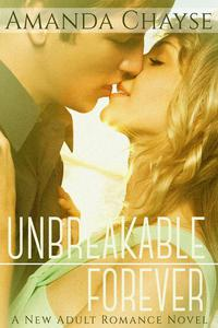 Unbreakable Forever