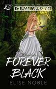 Forever Black - Clean Version