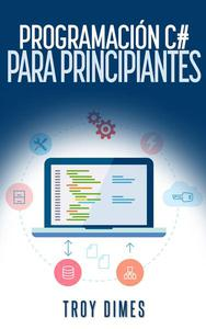 Programación en C# para Principiantes