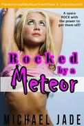 Rocked by a Meteor