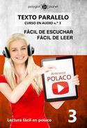 Aprender Polaco | Texto paralelo | Fácil de leer | Fácil de escuchar - CURSO EN AUDIO n.º 3