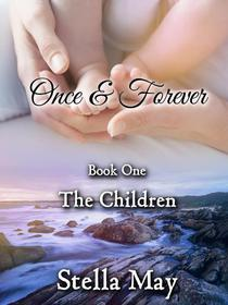 Once & Forever. Book One: The Children