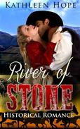 Historical Romance: River of Stone