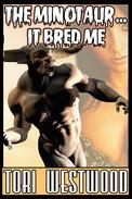 The Minotaur...It Bred Me (Monster, Breeding, Erotica)
