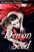 Demon Seed (Monster Erotica)