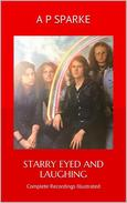 Starry Eyed and Laughing: Complete Recordings Illustrated
