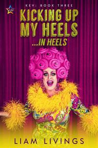 Kicking Up My Heels...in Heels