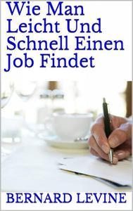 Wie man leicht und schnell einen job findet