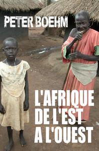 L'Afrique de l'Est à l'Ouest