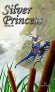 Silver Princess (Bk 1)