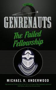 The Failed Fellowship: Genrenauts Episodes 5 & 6