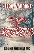 The Winter of Regrets
