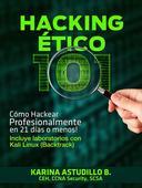 Hacking Ético 101 - Cómo hackear profesionalmente en 21 días o menos!