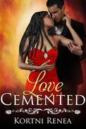Love Cemented