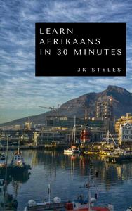 Learn Afrikaans in 30 Minutes
