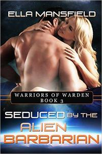 Seduced by the Alien Barbarian