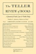 The Teller Review of Books: Vol. I Christianity, Culture & the State