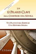 Los 12 pilares clave para construir una novela