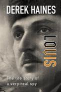 Louis - The Life of a Real Spy