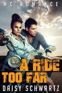 A Ride Too Far