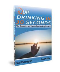 Quit Drinking in 30 Seconds