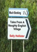 Much Bonking:Tales From A Naughty English Village
