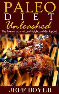 Paleo Diet Unleashed