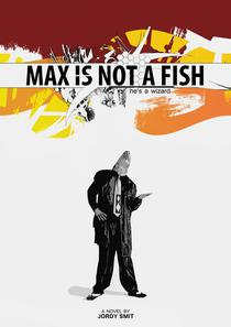 Max Is Not A Fish