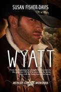 Wyatt Men of Clifton, Montana Book 4