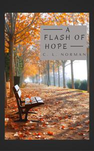 A Flash of Hope