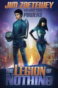 The Legion of Nothing 2: Powers