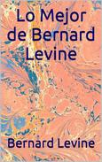 Lo Mejor de Bernard Levine