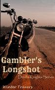 Gambler's Longshot