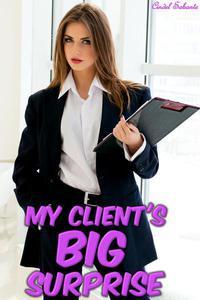 My Client's Big Surprise
