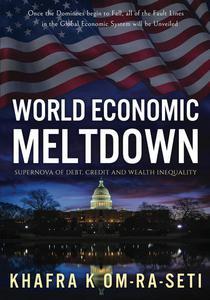 World Economic Meltdown: Supernova of Debt, Credit and Wealth Inequality