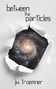 Between the Particles