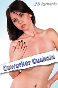 Coworker Cuckold
