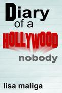Diary of a Hollywood Nobody