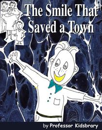 The Smile That Saved a Town